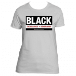 Black Excellence > Ignorance – LADIES T